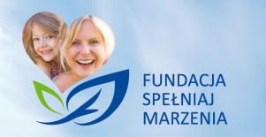 Fundacja SPEŁNIAJ MARZENIA